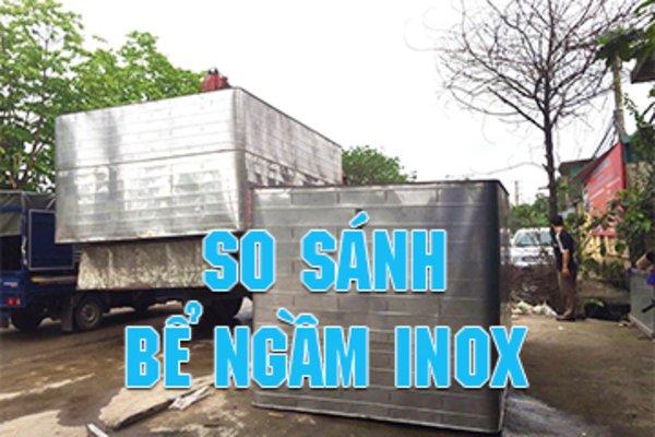 So sánh bể ngầm inox Nam Á và bể inox khác